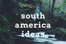 South America Travel Ideas / Travel post, articles and destination ideas for visiting South America, including Colombia, Ecuador, Argentina, Chile, Brazil and Peru
