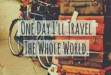 Places I want to go. Places I have been