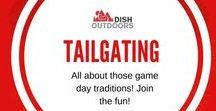 Tailgating / All about those game day traditions!! Join the fun!