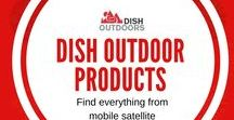 DISH Outdoors Products / Find everything you need to get DISH entertainment on the road and the accessories to support you. Find everything from mobile satellite antennas to power supplies!