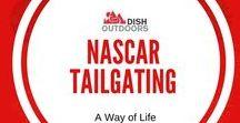 NASCAR Tailgating / A Way of Life.