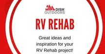 RV Rehab / Great ideas and inspiration for your RV Rehab project!