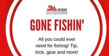 Gone Fishin' / All you could ever need for fishing! Tip, trick, gear and more!