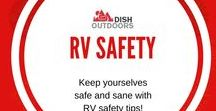 RV Safety / Keep yourselves safe and sane with RV safety tips!