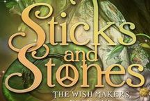 """Sticks and Stones"" / Book #1 in the Wish Makers series.  Everyone has a dark side. Mandy's just moved in with her."