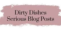 Dirty Dishes - Serious Blog Posts / This board is full of the best posts from Life, Love and Dirty Dishes for the hot issues and the things that make me mad!