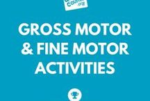 Gross Motor & Fine Motor Activities / Strong and healthy bodies are made by practicing and gross motor activities and fine motor activities.