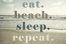 All she does is beach, beach, beach... / Water, sand, shells, waves, etc / by Tracey Thomas