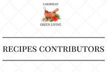 Featured Recipes Contributions / Caribbean Green Living featured bloggers, chefs, contributors, etc... posts/recipes