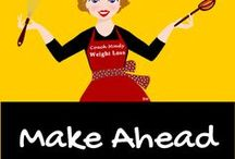 Make Ahead--Preparation--Grab and Go / I love recipes that I can make ahead.  I love to have a prepared refrigerator.  As I always say, preparation is the name of the game!