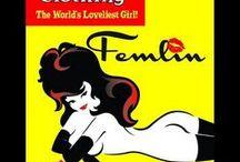 FEMLIN'S  ADVENTURES AND SHENANIGANS / Femlin's adventures and Shenanigans
