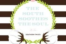 Southern Sayin's / Southern Quotes and inspirations