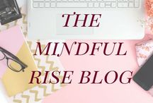 The Mindful Rise Blog / Lifestyle blog devoted to self development and financial education for millennials and young people | Inspire and inform through hard work, positive mindset, and smart financial habits we can become successful
