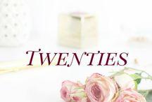 Twenties / All things to do in your twenties, inspiration for twenty- somethings, being in your twenties, what to do on your twenties, advice for twenty-somethings, roaring twenties