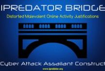 iPredator Bridge /  iPredator Bridge is an iPredator sub-construct defining people who use Information Technology to harm others motivated by self-righteousness, moral turpitude, religious & philosophical convictions and perceptual distortions. Not driven by criminal or deviant endeavors, iPredator Bridge defines why some people approach the realm of iPredator, decide to proceed, and then continue along a trajectory where their cognitive, affective, behavioral and perceptual actions harm others or societies.