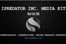 iPredator Media Kit / iPredator Inc. is a New York State based Internet Safety Company with expertise in cyberbullying, cyber harassment, cyberstalking, cybercrime, internet defamation, online sexual predation and cyber deception. Their goal is to reduce victimization, theft and disparagement from online assailants. iPredator Inc.'s mission is to initiate a national sustained internet safety & cyber attack prevention campaign. This board includes content & images media professionals find intriguing about iPredator.
