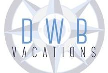 DWB Vacations / Let us make your vacations dreams a reality! Providing concierge vacation and travel planning services so you can relax and enjoy the fun!. / by DWB Vacations LLC