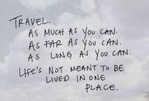 Travel Quotes / Travel quotes and sayings to inspire your sense of wanderlust! / by DWB Vacations LLC