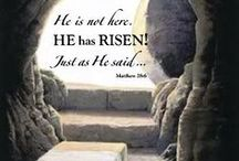 Easter / Christ is Risen!
