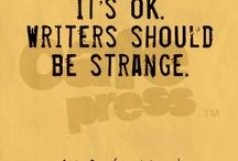 Writers and writing / Quotes and thoughts on being a writer