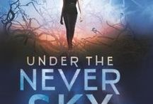 Under the Never Sky / This board is for everything related to the Under the Never Sky series by Veronica Rossi.