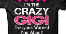 "GiGi Shirts • Gifts • Signs • Sayings / A ""GiGi"" is not your normal Grandma... Here are some really cute GiGi shirts, mugs, gift ideas, sayings about grandchildren and more that THIS GiGi LOVES!"