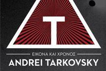 Εικόνα και Χρόνος, Αντρέι Ταρκόφσκι   12-18 Φεβρουαρίου 2015   Ταινιοθήκη της Ελλάδος / Ένα μεγάλο αναδρομικό αφιέρωμα στον Αντρέι Ταρκόφσκι με ολόκληρη τη φιλμογραφία του κορυφαίου δημιουργού, που άλλαξε την κινηματογραφική εμπειρία σμιλεύοντας το χρόνο και διευρύνοντας την εικόνα με ταινίες-σύμβολα για την πίστη, την εξορία, τη μνήμη. / An extensive retrospective that includes the complete filmography of the iconic filmmaker Andrei Tarkovsky, who transformed the cinematic experience.