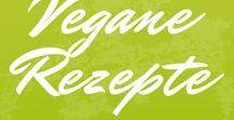Vegane Rezepte (Blog-Posts) / Vegan Recipes