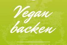 Vegane Rezepte backen / vegan baking