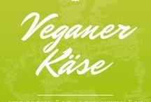 Veganer Käse / vegan cheese