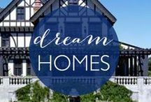 Dream Homes / Beautiful homes we daydream of living in!
