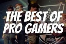 The best of Pro Gamers