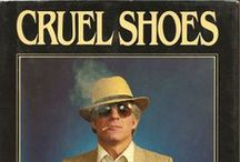 Cruel Shoes / by Hans Weckman