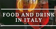 Food and Drink in Italy / #Italy #food #wine