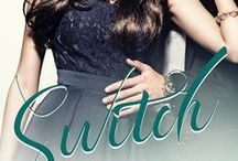 Switch / Switch is a contemporary romance live on Amazon and in KU