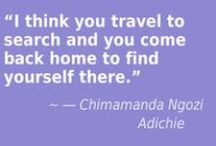 Great Travel Quotes / For the wanderlust in us all!