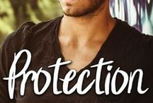 Inspiration: Protection / Inspiration board for my m/m contemporary novella, Protection.   Available at  Amazon: http://www.amazon.com/gp/product/B011J9LMC0