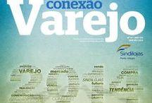 Conexão Varejo / Capas da revista Conexão Varejo, publicação mensal do Sindilojas Porto Alegre. Leitura online: http://issuu.com/sindilojaspoa