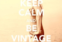 For The Love Of Vintage / by Tiffany Madden