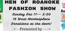 #MenofRoanokeFashionShow / Men of Roanoke Fashion Show & Dinner Auction Sunday Dec 11 3:00 16 West Marketplace Sponsored by Little Green Hive Hosted by Fashionista Roanoke and Promote Commotion