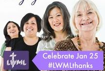 Give Thanks for LWML / In January, 2015, The Lutheran Church—Missouri Synod (LCMS) highlighted the role of the LWML in the international mission field, inviting all LCMS congregations to give thanks for the faithful work of the LWML. While the resources for this #LWMLthanks event were only available for a short time on the LCMS website, we are making them available for future use right here on our Pinterest Board.  Enjoy!