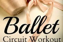 B A L L E T (WORKOUT ROUTINES) / Taking a hobby and turning it into a workout routine. For those that want to get that ballerina body