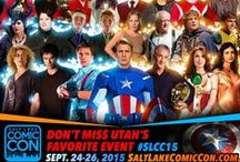 2015 SALT LAKE COMIC CON / Follow for guest and event updates about the NEXT mind-blowing pop culture event!!