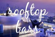 World's Best Rooftop Bars / A selection of some of the finest rooftop bars on the planet. Enjoy.