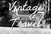 Vintage Travel / A collection of vintage travel photography.