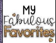 *****Fabulous Favorites! / Fabulous Teacher favorites!