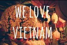 We Love Vietnam / We love Vietnam. A collection of photography from Vietnam.