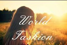 World Fashion / A collection of world fashion.