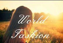 World Fashion / A collection of world fashion.