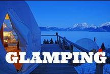 Glamping / Glamping is the best kind of camping. A collection of photos of glamping from around the world.